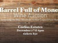 Barrel Full of Money: Wine Reception & Auction for the Food Bank @ Corliss Estates