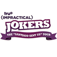 Impractical Jokers 'Santiago Sent Us' Tour