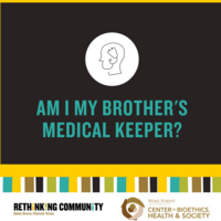 """Am I My Brother's Medical Keeper?"""