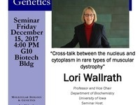 "MBG Friday Seminar with Lori Wallrath ""Cross-talk between the nucleus and cytoplasm in rare types of muscular dystrophy"""