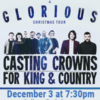 A Glorious Christmas Tour featuring Casting Crowns + for KING & COUNTRY
