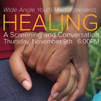 Healing: A Screening and Conversation