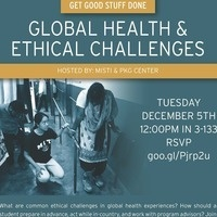 Global Health & Ethical Challenges Panel: Get Good Stuff Done