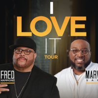 I Love It Tour - Fred Hammond & Marvin Sapp