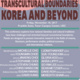 Transnational Borders and Transcultural Boundaries – Korea and Beyond