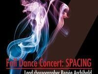 Fall Dance Concert: Spacing @ Harper Joy Theatre