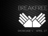 BreakFree Showcase V