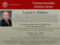 Entrepreneurship Seminar Series with Leland C. Pillsbury