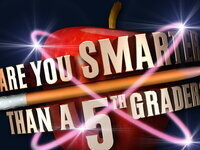Are you smarter than a 5th grader Trivia