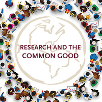 Research and the Common Good