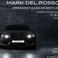 A Bentley Motors Case Study with Mark Del Rosso, president and CEO, Bentley Motors, Inc.