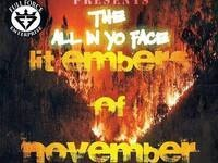 The ALL IN YO FACE Showcase Lit Embers in November - live music @ Relative Insanity