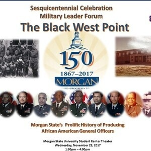 "Bear Battalion ROTC Military Leader Forum: ""The Black West Point"""