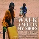 """""""Walk a Mile in My Shoes"""" refugee camp simulation & info"""