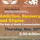 A SOAR Seminar w/ Dr. Mike Mackert: Addiction, Recovery, and Stigma:The Role of Health Communication