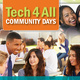 Tech 4 All Community Days