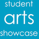 Student Arts Showcase