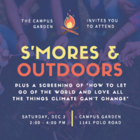 S'mores and Outdoors at the Campus Garden