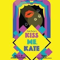 Kiss Me, Kate! Cole Porter's classic musical comedy.