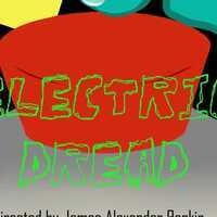 Auditions- Electric Dread