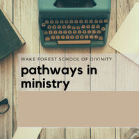 Pathways in Ministry: Vocation of the Entreprenuer