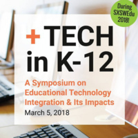 +Tech in K-12: Educational Technology Integration and Its Impacts