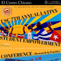 7th Annual USC Latinx Student Empowerment Conference: Research & Practice