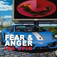 Fear & Anger by Ira Upin '73