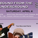 Unbound from the Underground: Concert