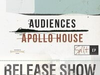 AEMMP Records Presents: Audiences & Apollo House Split EP Release Show