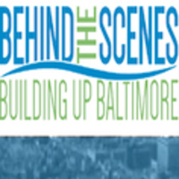 Behind the Scenes Baltimore: Industry and New Development - Can They Co-Exist?