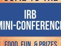 Institutional Review Board (IRB) Mini-Conference