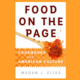 Book Talk: Food on the Page with Megan Elias