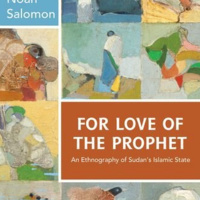 """For Love of the Prophet:  The Art of Islamic State-Making in Sudan"