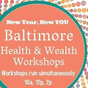 Baltimore Health & Wealth Workshops