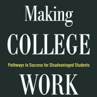 Lunch and Book Talk: Making College Work - Pathways to Success for Disadvantaged Students by Harry Holzer and Sandy Baum