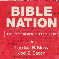 Bible Nation: Hobby Lobby, Scripture, and the Making of America