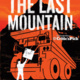 "Film Screening of ""The Last Mountain"" & Post-screening Discussion with Producer Eric Grunebaum"