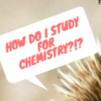 STEM: How to Study for Chemistry - 1045 Edition