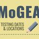 MoGEA Testing Dates & Locations for Phase II Education Students