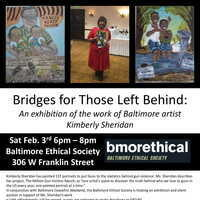 """The Baltimore Ethical Society  """"Bridges for the Ones Left Behind"""""""