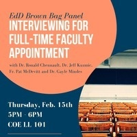EdD Brown Bag Panel: Interviewing for Full-Time Faculty Appointment