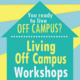 Living Off Campus Session