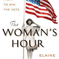 Writers LIVE: Elaine Weiss, The Woman's Hour: The Last Furious Fight to Win the Vote