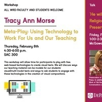 Meta-Play: Using Technology to Work For Us and Our Teaching