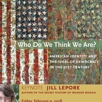 Who Do We Think We Are? American Identity and the Democratic Ideal in the 21st Century (Day 2)