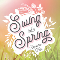 Swing Into Spring Resource Fair
