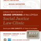 Loyola Social Justice Law Clinic Open House