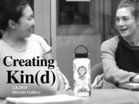 """Creating Kin(d)"" @ Reid Campus Center"