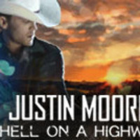 """Justin Moore: """"Hell on a Highway"""""""
